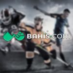 Bahis.com Spor Bahisleri